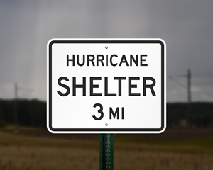 Hurricane evacuation shelter sign