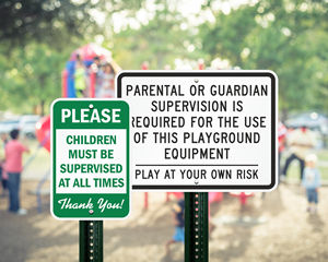 Parental Supervision Required Sign