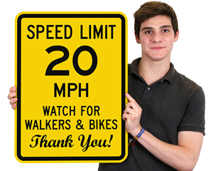 Watch for Walkers & Bikes Speed Limit Signs