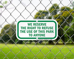 Right to Refuse Playground Sign