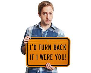 Turn Back Sign