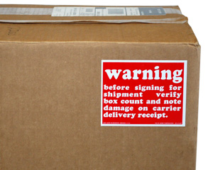 Warning Before Signing for Shipment Verify Label