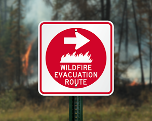 Wildfire evacuation route sign