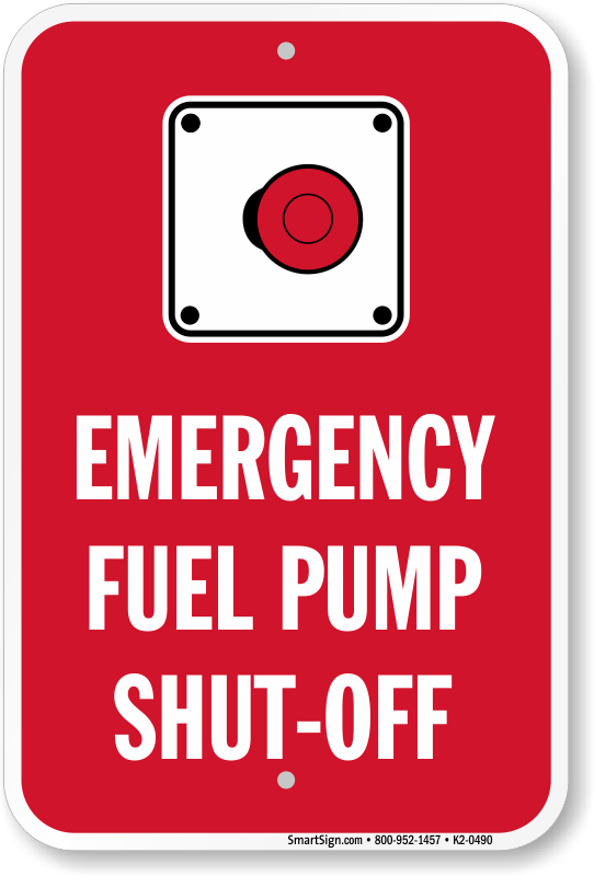 Emergency Fuel Pump Shut Off Sign Sku K2 0490