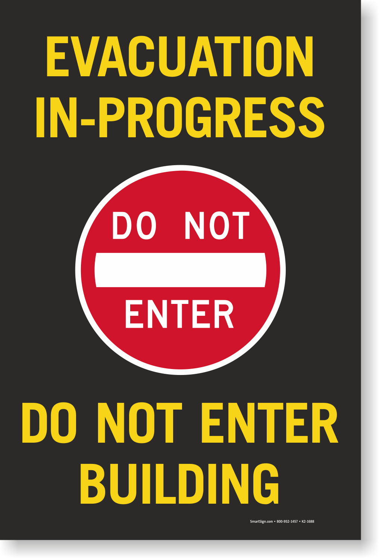 Evacuation In Progress Sign Panel Sku K2 1688