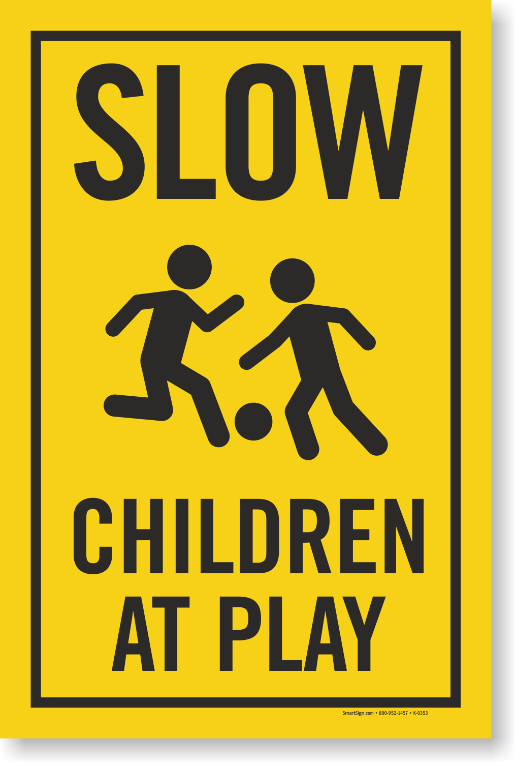 Slow Children At Play Sign | Kids Playing Signs, SKU - K-0353