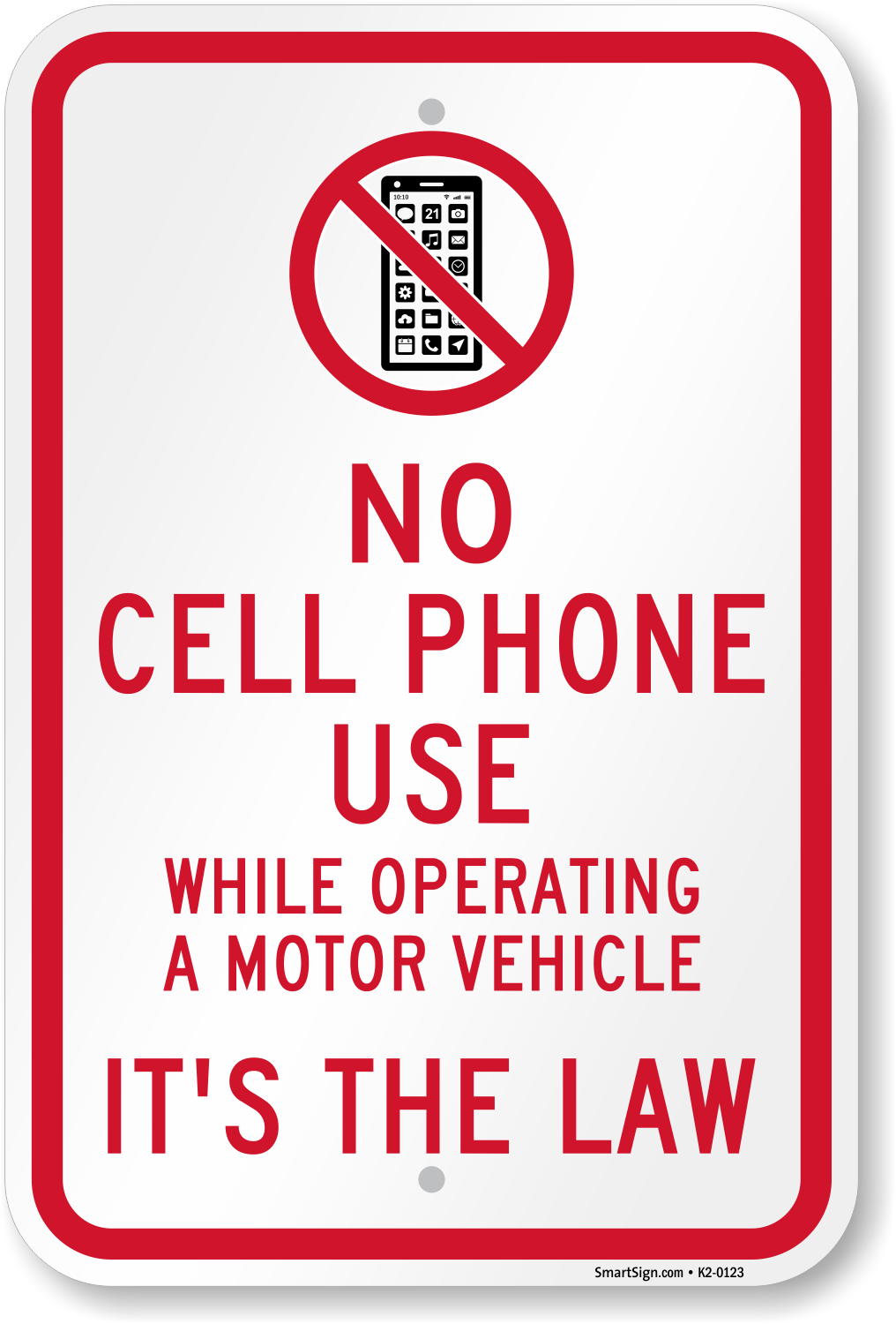 No Cell Phone Use While Operating A Motor Vehicle Sign Sku K2 0123
