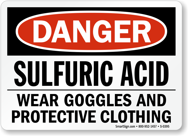 Danger Sulfuric Acid Protective Clothing Sign