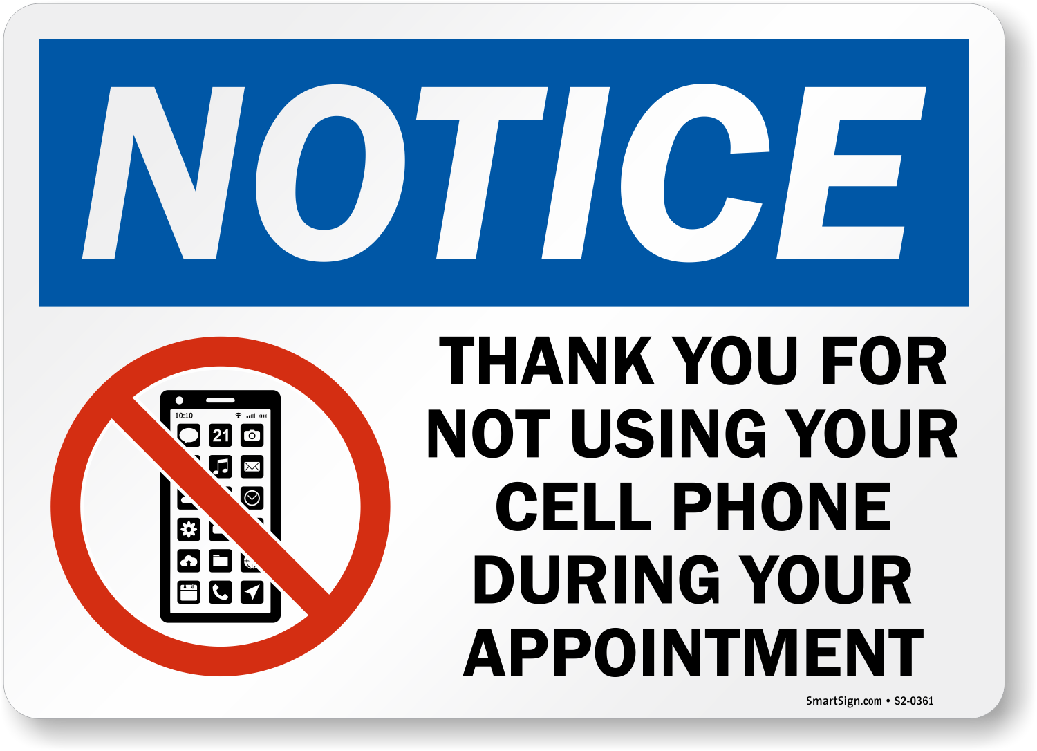 Thank You For Not Using Cell Phone During Appointment Sign