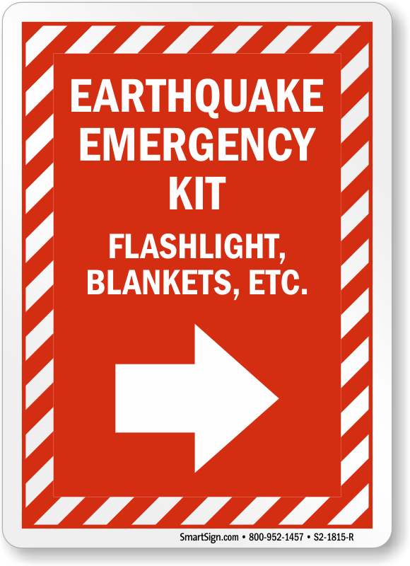 Earthquake Emergency Kit Right Arrow Sign Sku S2 1815 R