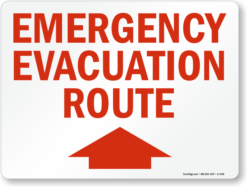 Wildfire Evacuation Route Sign With Arrow Fire Drill Sku K 4158
