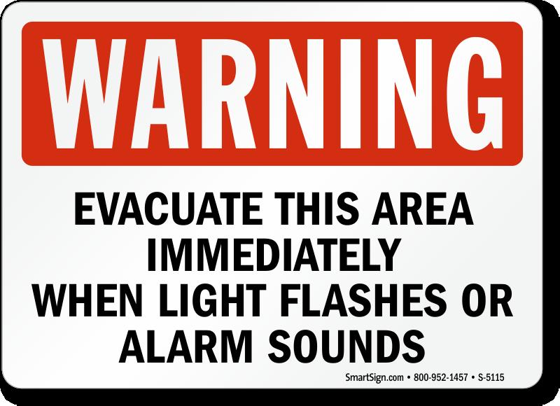 When Light Flashes Evacuate Area Immediately Sign Alarm