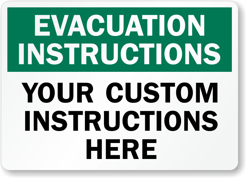 Custom Evacuation Instructions Sign Sku S 3742