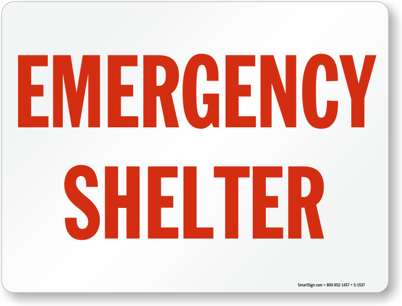 emergency shelter sign, fire and emergency signs, sku: s-1537