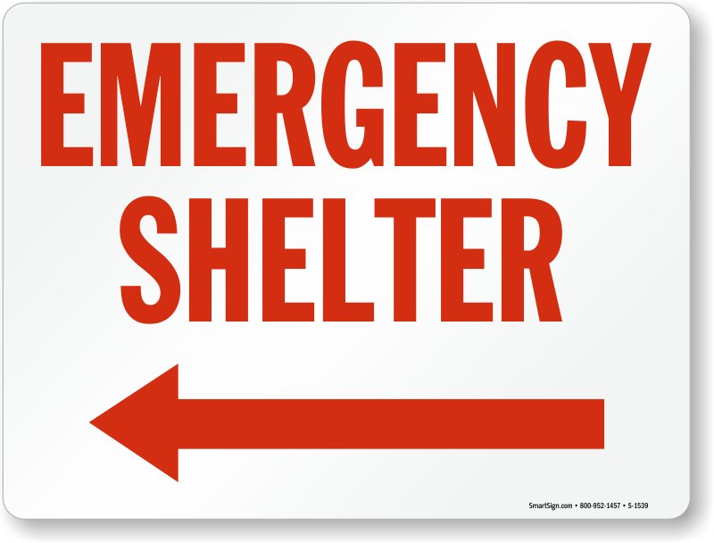 Emergency Shelter Signs Fire And Emergency Signs Sku S 1539