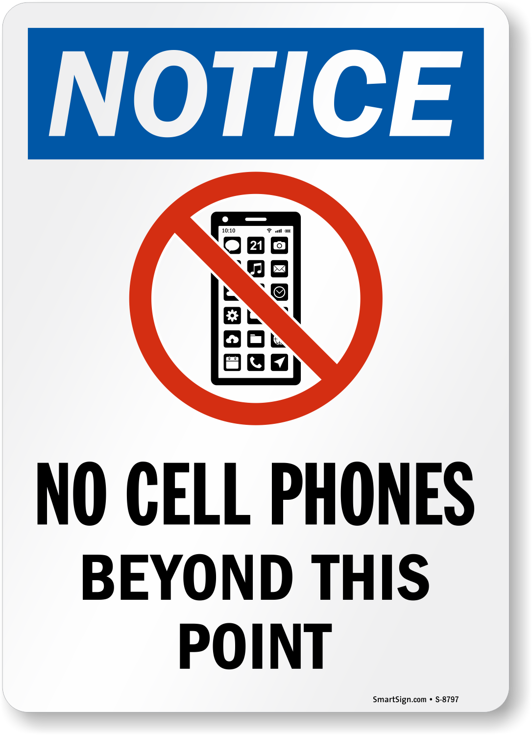 No Cell Phones Beyond This Point Sign Phone Prohibited
