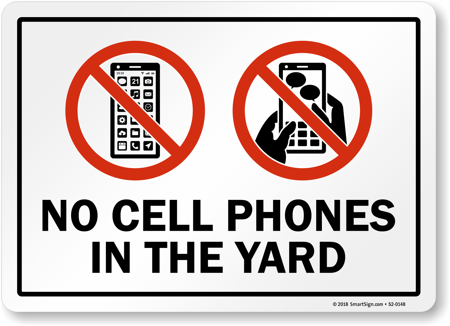 No Cell Phones In The Yard Sign With Graphic Sku S2 0148