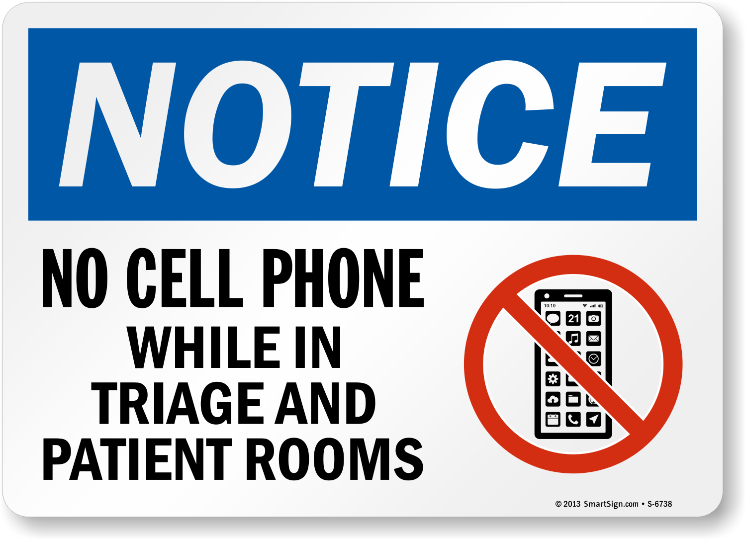 No Cell Phone While In Triage And Patient Rooms Notice