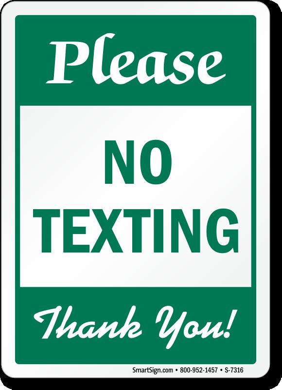 No Texting Signs No Texting While Driving Signs