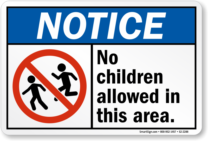 Children S2-2288 Sku Notice Sign No Allowed