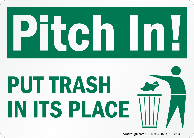 Pitch In Put Trash In Its Place Signs, Trash Litter Signs, SKU: S-4274