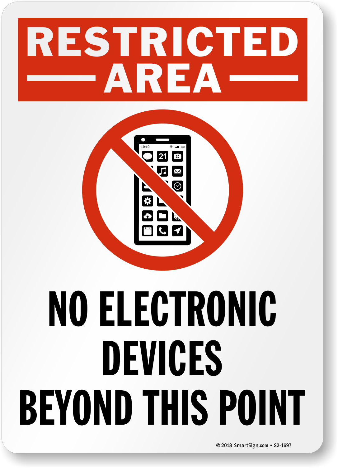 Restricted Area No Electronic Devices Sign Sku S2 1697