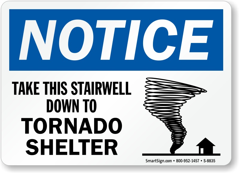 Take This Stairwell Down To Tornado Shelter Sign Sku S 8835