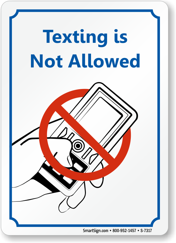 Texting While Driving >> No Texting Signs - No Texting While Driving Signs