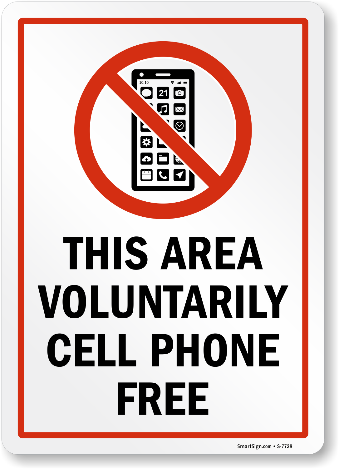 This Area Voluntarily Cell Phone Free Sign Cell Phone