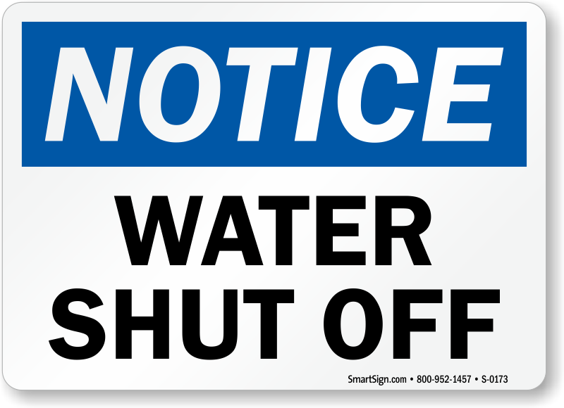 Water Shut Off Sign Safety Notice Signs Sku S 0173