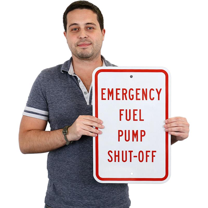 Emergency Fuel Pump Shut Off Sign Warning Sign Sku K 5236