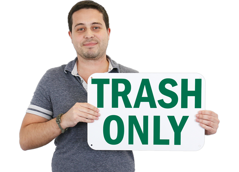 Trash Only Signs, Trash Litter Signs, SKU: S-4283