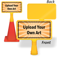 Upload Your Own Art Custom ConeBoss Sign