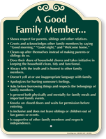 A Good Family Member Signature Sign