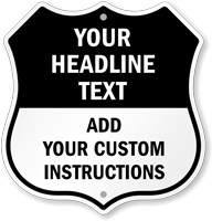 Add Headline Text And Instructions Custom Shield Sign