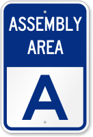 Emergency Assembly Area A Sign