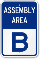 Emergency Assembly Area B Sign