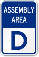 Emergency Assembly Area D Sign