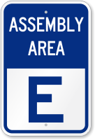Emergency Assembly Area E Sign