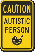 Autistic Person Caution Sign