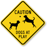 Caution Dogs At Plays Sign