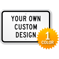 Customizable Horizontal 1-Color Printed Aluminum Sign
