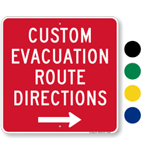 Custom Directional Evacuation Sign