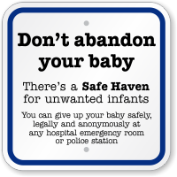 There's A Safe Haven For Unwanted Infants Sign