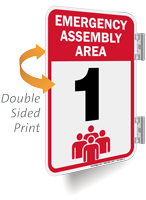 Emergency Assembly Area Number One Sign