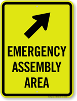 Emergency Assembly Area Upper Right Arrow Sign