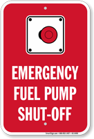 Emergency Fuel Pump Shut Off Sign