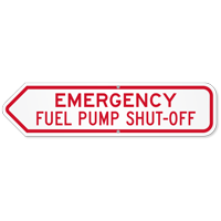 Emergency Fuel Pump Shut-Off Sign