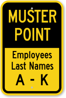 Employees Last Names A-K Muster Point Sign