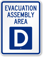 Emergency Evacuation Assembly Area D Sign